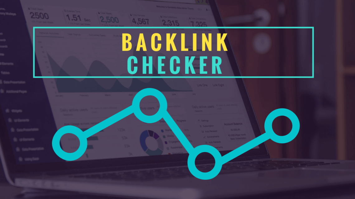 33 Backlink Checker Tools Help You To Analyse And Monitor Your Link Profile